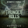 The Thunder Rolls - State of Mine & No Resolve mp3