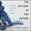 Blake J. Harris - The History of the Future  artwork