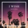 Azzura - I Wish artwork