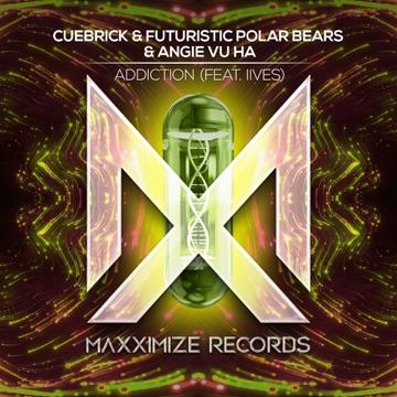 Cuebrick, Futuristic Polar Bears & Angie Vu Ha – Addiction (feat. IIVES) – Single