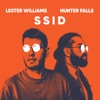 Lester Williams & Hunter Falls - Ssid (Gaillard Edit)