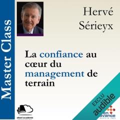 La confiance au cœur du management de terrain: Master Class