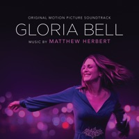 Gloria Bell - Official Soundtrack