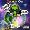 Jump On (feat. Darunna & Mobb G) - Single