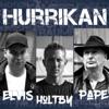 Hurrikan - EP - Elvis & Pape