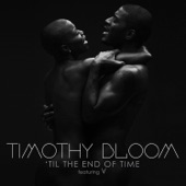 Timothy Bloom - 'Til The End Of Time
