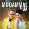 Muqammal Hua