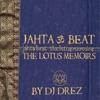 Jahta Beat The Lotus Memoirs