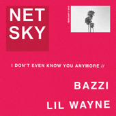 [Download] I Don't Even Know You Anymore (feat. Bazzi & Lil Wayne) MP3