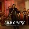 Chal Chalye Single
