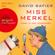 David Safier - Miss Merkel - Mord in der Uckermark (Gekürzt)