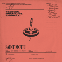 Saint Motel - The Original Motion Picture Soundtrack, Pt. 2