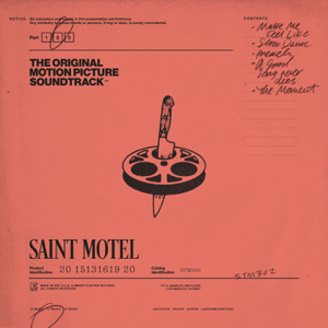 Saint Motel - The Original Motion Picture Soundtrack, Pt. 2 - EP