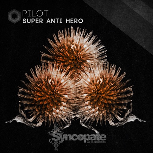 Pilot - EP by SUPER ANTI HERO