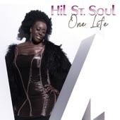 Hil St. Soul - One Life