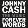 Johnny Cash Forever Words Expanded