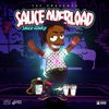 Sauce Walka - Sauce Overload Song Lyrics