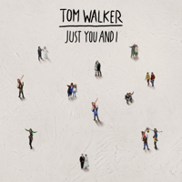 Tom Walker - Just You and I artwork