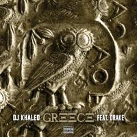 GREECE (feat. Drake) - DJ Khaled