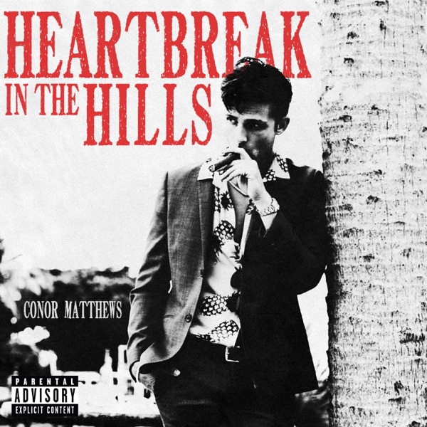 Heartbreak in the Hills - EP