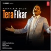 Tera Fikar Single