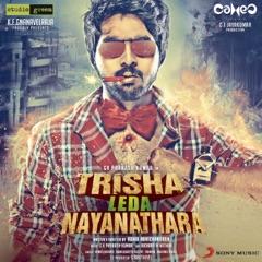Trisha Leda Nayanathara (Original Motion Picture Soundtrack) - EP