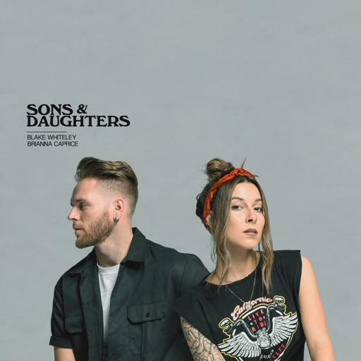 Art for Sons and Daughters (feat. Brianna Caprice) by Blake Whiteley