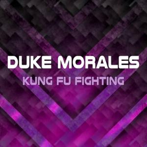 Duke Morales - Kung Fu Fighting (Radio Edit)