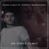 Ahsen Almaz - Ah Sensiz Olmaz (feat. Hüseyin Mehmedoğlu) artwork