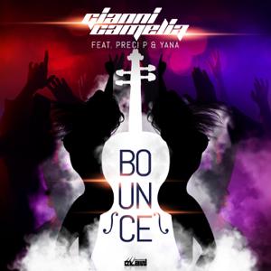 Gianni Camelia - Bounce feat. Preci P & Yana [Extended Mix]