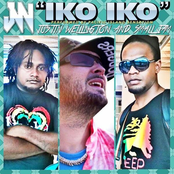 Iko Iko (My Bestie) [feat. Small Jam] - Single - Justin Wellington