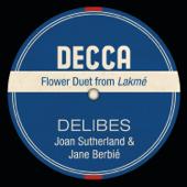 Lakm�, Act 1: Viens, Mallika, . D�me �pais (Flower Duet) - Dame Joan Sutherland, Richard Bonynge, Orchestre national de l'Op�ra de Monte-Carlo & Jane Berbi�