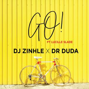 DJ Zinhle & Dr Duda - Go! feat. Lucille Slade