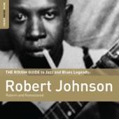 Robert Johnson - Sweet Home Chicago