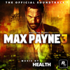 HEALTH - Max Payne 3 (The Official Soundtrack) artwork
