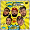 Bryant Myers, Nicky Jam & El Alfa - Wow (feat. Arcángel & Darell) [Remix] portada