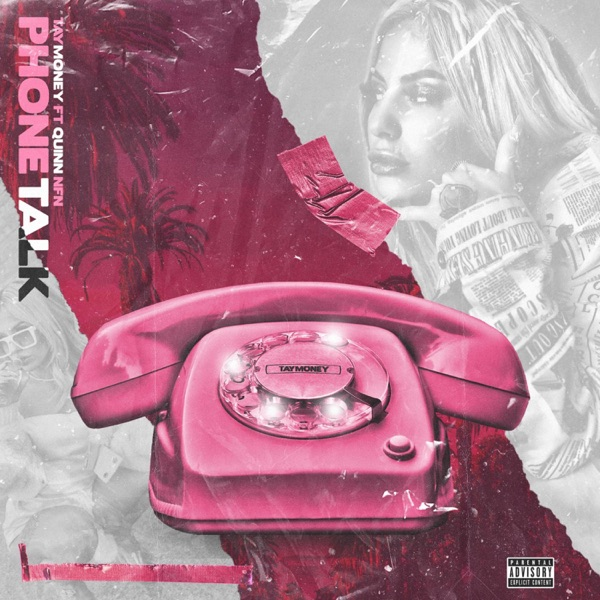 Phone Talk (feat. Quin NFN) - Single