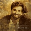 Yesterday Today Tomorrow The Greatest Hits of Kenny Loggins