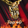 King Of Rap Top 40