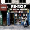 Re-Bop: The Savoy Remixes