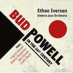 Ethan Iverson & Umbria Jazz Orchestra - Bouncing With Bud (Live at Teatro Mancinelli, Orvieto, Italy, on December 29-31, 2018) [feat. Ingrid Jensen, Dayna Stephens, Ben Street & Lewis Nash]