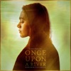 Once Upon A River (Original Motion Picture Soundtrack)