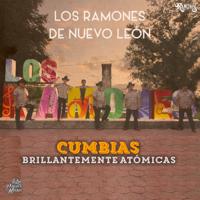 Los Ramones De Nuevo Leon - Cumbias Brillantemente Atómicas artwork