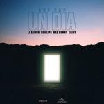 J Balvin, Dua Lipa, Bad Bunny & Tainy - UN DIA (ONE DAY)