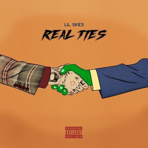 Lil Skies - Real Ties - Single