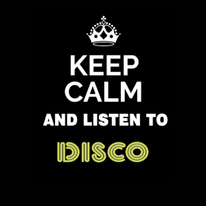 Various Artists - Keep Calm and Listen to: Disco