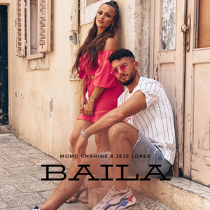 Momo Chahine & Jeje Lopes - Baila