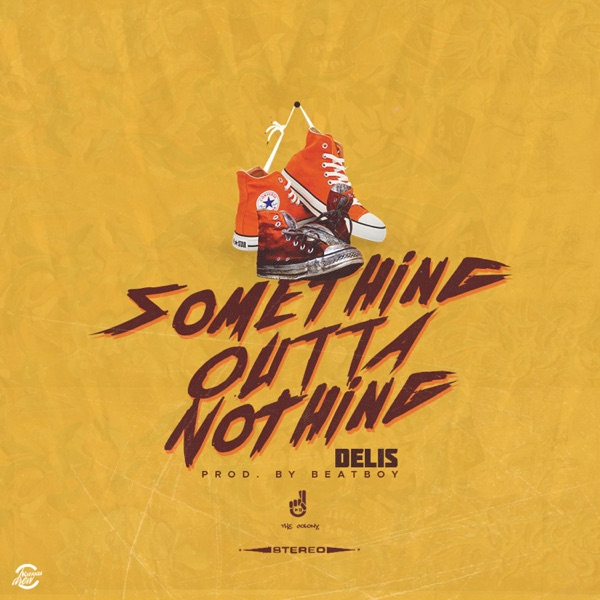 Something Outta Nothing - Single