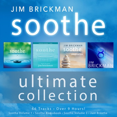 Soothe: The Ultimate Collection - Jim Brickman