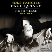 Gwendolyn Dease - Idle Fancies: I. Laughing Matter